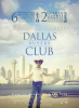 Dallas Buyer Club / Jean-Marc Vallée